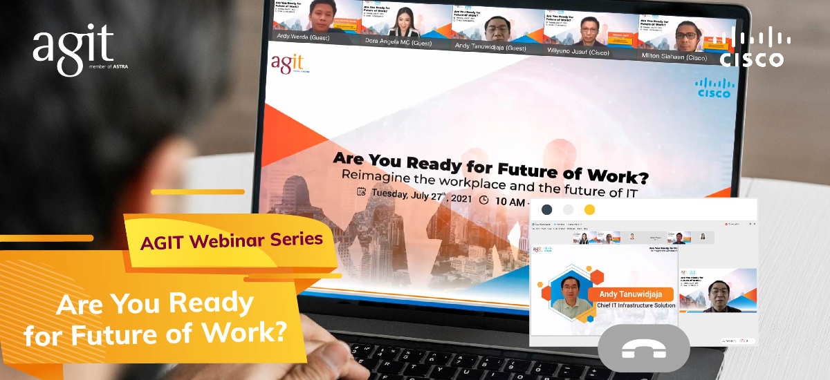 AGIT Webinar Series - Are You Ready for Future of Work?